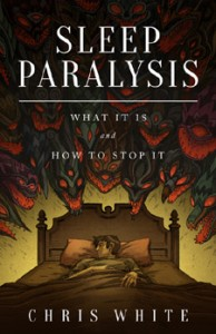Sleep Paralysis Book - What It Is and How To Stop It - Stop